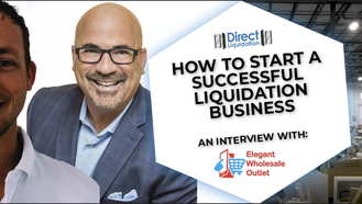 How to Start a Successful Liquidation Business: An Interview with Elegant Wholesale Outlet